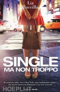 Single, ma non troppo